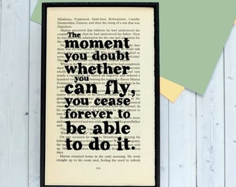"""SUMMER SALE Peter Pan Quote - """"The Moment You Doubt You Can Fly..."""" - Inspirational Quote - Framed Print - Framed Book Page Art - Nursery Pr"""