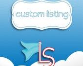 Custom Listing for Mariana