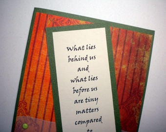 WHAT MATTERS MOST ~ Bookmark Greeting Card with encouraging quote by Ralph Waldo Emerson