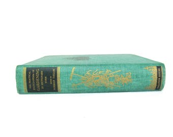 Vintage Book, The Practical Encyclopedia of Gardening in Dictionary Form, 1942
