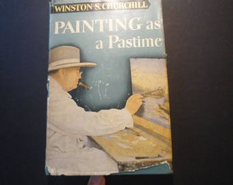 Painting as a Pastime Sir Winston Churchill  1950 edition with Dust Jacket - color plates - gift for artist painter maker illustrated
