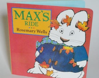 1 Vintage Max and Ruby Book - Max's Ride - Retro Kids Cartoon Book, Birthday Gift, Rosemary Wells White Bunny Book, Toddler Board Book