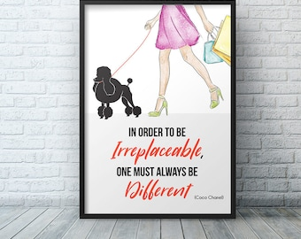 Coco Chanel Wall Art Print, Fashion print, Coco Chanel poster, Coco Chanel Quote In order to be irreplaceable, one must always be different