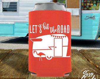Let's Hit the Road Can Cooler - vintage camper, glamping, camping, rv, drink cooler, beer cooler