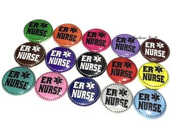 "ER Nurse, ER RN, 1"", Button, Nurse Button, Er Nurse Pin, Er Nurse Flatback, Er Nurse Badge, Er Nurse Theme, Nurse Decor, Nurse Party Favor"