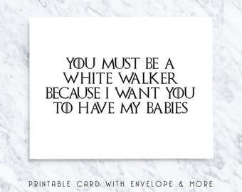 50% OFF game of thrones, valentines card, digital valentines, white walkers, love you card, nerd card, geek card, printable cards