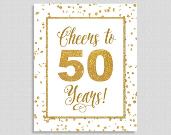 Cheers to 50 Years Sign, Fiftieth Birthday, White & Gold Glitter, Anniversary Party Sign, DIY Printable, INSTANT DOWNLOAD