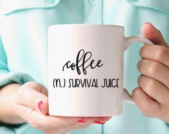Coffee Survival Juice Mug