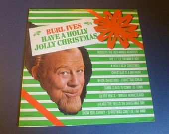 Burl Ives Have A Holly Jolly Christmas Vinyl Record LP MCA-15002 MCA Records 1977
