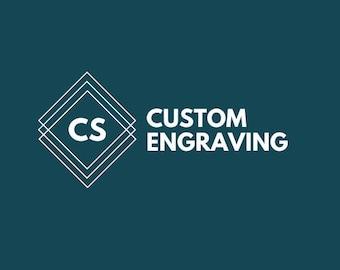 Customizable Engraving