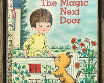 Vintage Little Golden Book / The Magic Next Door Little Golden Book Circa 1971