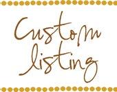 Custom Listing for Carlotta