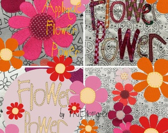 FLOWER POWER APPLIQUE - Appliqué texts and Flowers with appliqué center - 3 different flowers in 3 sizes + texts - a total of 12 designs