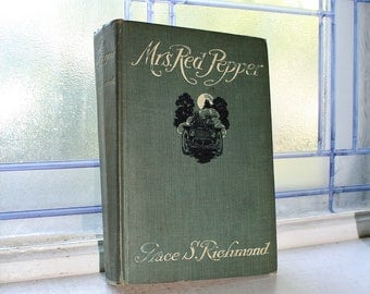 Antique 1913 Book Mrs Red Pepper by Grace S Richmond