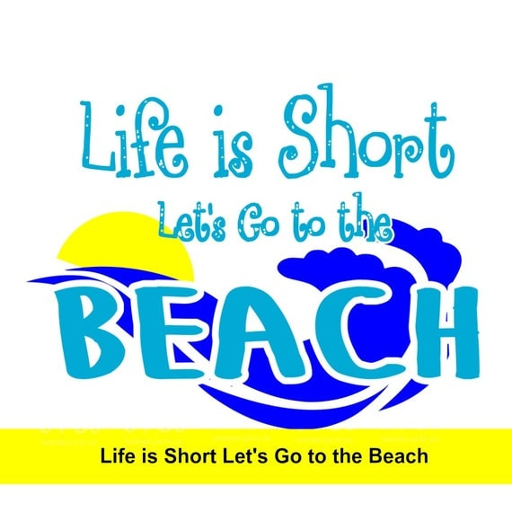 svg lets go to the beach lets go to the shore life is. Black Bedroom Furniture Sets. Home Design Ideas