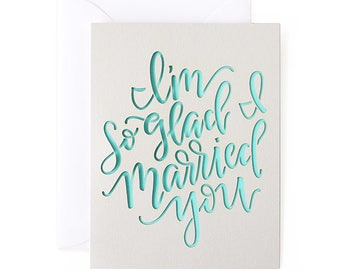 I'm So Glad I Married You Love/Anniversary Laser Cut Card
