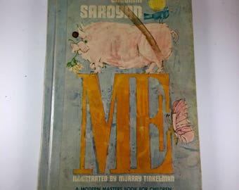 """Vintage Children's Book, """"Me"""" by William Saroyan, 1963"""
