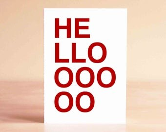 Funny Hello Card - Thinking of You Card - Funny Card - Blank Card - HELLOOOOOO