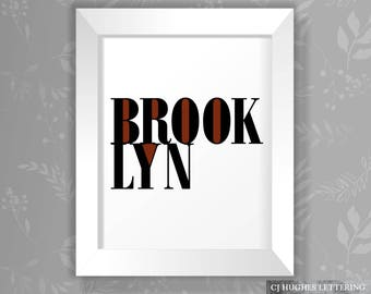 Brooklyn Wall Art - NYC Wall Decor - Instant Download & Print - 8x10 and 16x20 poster size included - Brooklyn poster - Brooklyn Decor