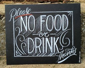 "No Food Or Drink Sign - 8""x10"" hand lettered shop sign - smudge resistant medium on heavy illustration board - custom options - No Food"