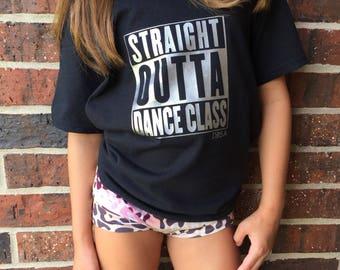 Straight Outta Dance Class Shirt