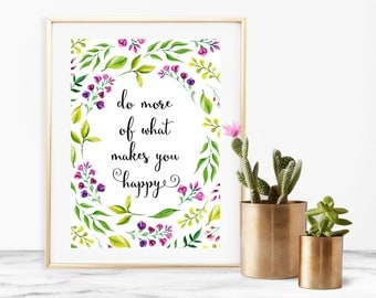 "8x10"" ""Do More of What Makes You Happy"" Quote Printable Download Purple Florals"