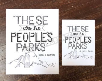 """PRINT """"These are the People's Parks"""" Yosemite National Park Half Dome Quote 8x10 or 5x7"""