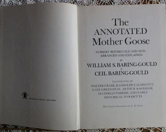 The Annotated Mother Goose, William & Ceil Baring-Gould, Bramhall 1962, Illustrations by Crane, Caldecott, Greenaway, Rackham, Parrish