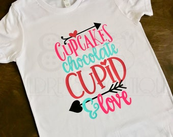 Cupcakes Chocolate Cupid and Love Valentine's Day Love Shirt