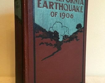 17% OFF SALE First Edition: California Earthquake of 1906 Edited by David Starr Jordan Stanford University Founding President Hardcover VG C