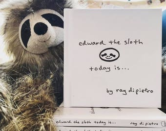 edward the sloth today is... book
