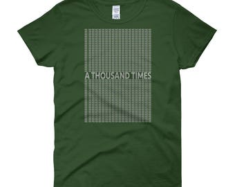 A Thousand Times No - Grey Lettering Women's Short Sleeve T-shirt