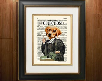 "Lawyer print -""Lawyer Dog - Objection!"" -8.5""x11"", Lawyer Gift, Scales of Justice print, Pass the Bar gift, Law Office Decor, Attorney gift"