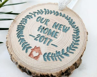 Our New House Ornament, Housewarming Ornament, Tree Slice Ornament, Rustic Ornament