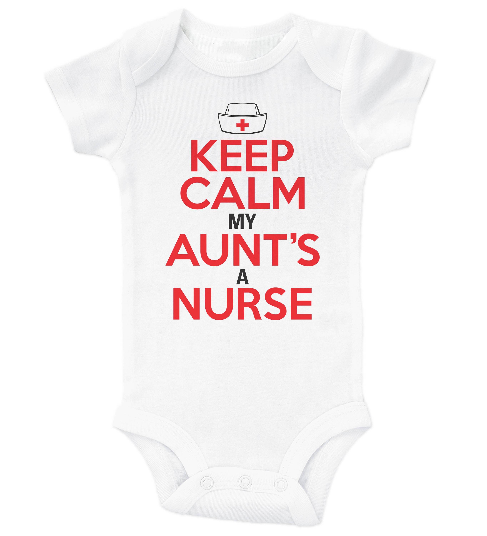 Funny Aunt Baby esie Keep Calm My Aunt s A Nurse Baby Bodysuit