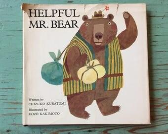Helpful Mr Bear Chizuko Kuratomi, Adorable Bold Illustrations, 1966 First Edition, Bear Meets Bunnies, Printed in Japan, Delightful Graphics
