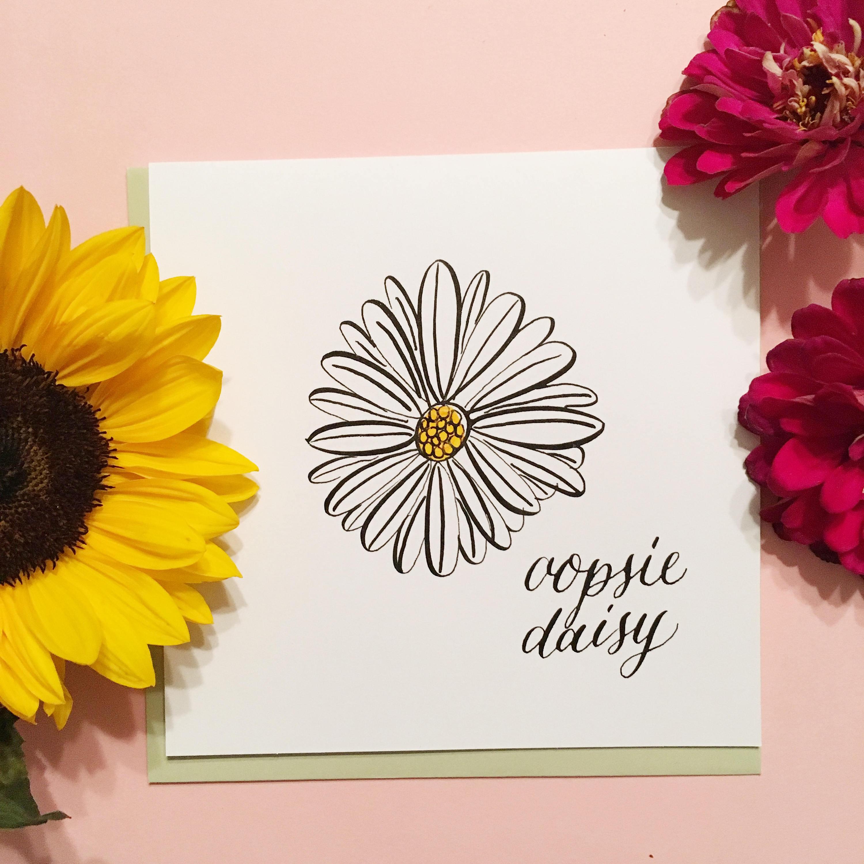 Oopsie Daisy Card Handmade Card Sorry Card Ready To Ship