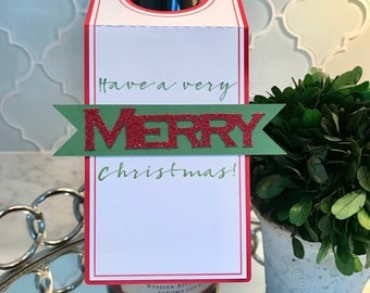 SALE! Half  Off Original Price! Have a Very Merry Christmas Glitter Wine Tag