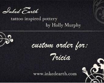 custom order for Tricia
