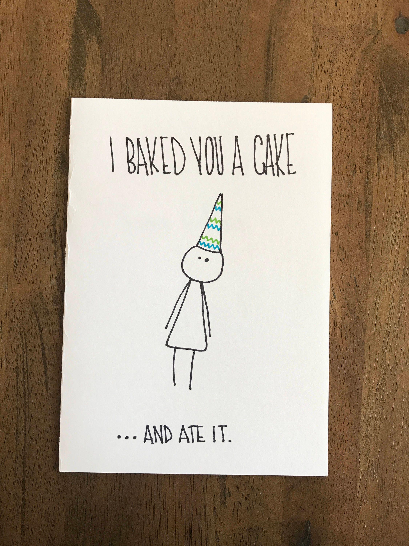 Baked you a cake birthday card hand made birthday card
