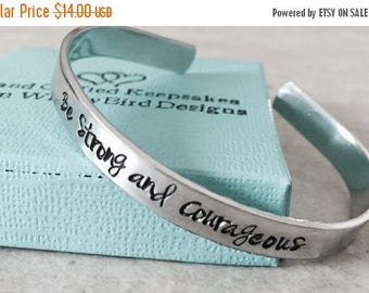 Sale Sale!!  Be strong and courageous hand stamped personalized cuff bracelet encouragement college graduation