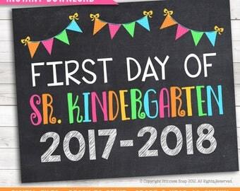 "First Day of Sr. Kindergarten, 2017-2018 School Photo Prop, Pink Rainbow First Day Junior Kindergarten, 1st Day Kinder, Printable Sign 8""x10"