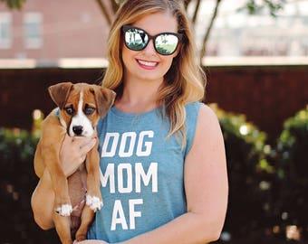 dog mom / dog momma AF muscle tank