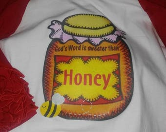 The Word is Sweeter than Honey shirt