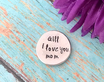 pocket pebble your personalized saying stamped onto it- pocket coin - keepsake - keep me with you - pocket token - great gift - men or women