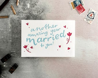 Another Amazing Year Married To You Letterpress Anniversary Card