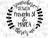 Somewhere Between Proverbs 31 and Madea SVG