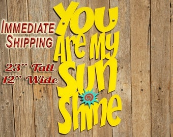 You Are My Sunshine Wood Quote Sign Music Lyric Sign Baby Shower Gifts Wood Sign Decor Wood Word Sign Gift For Mom Babyshower READY TO SHIP