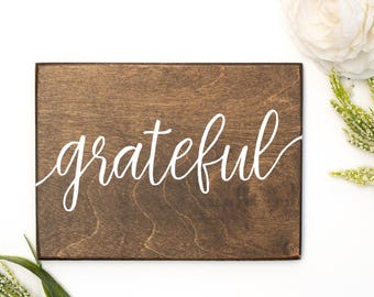 grateful, wood grateful sign, wood sign grateful, wood signs, rustic home decor, grateful wood sign, be grateful sign, housewarming gift