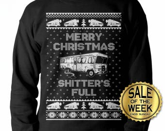 UGLY CHRISTMAS SWEATER - Shitters Full - Unisex Crewneck Sweatshirt - Cousin Eddie - Christmas Vacation - Sizes Small - XXXl